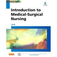 Introduction to Medical-surgical Nursing by Linton, Adrianne Dill, 9781455776412