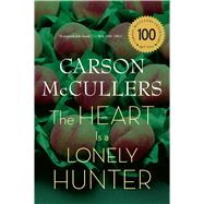 The Heart Is A Lonely Hunter by Carson McCullers, 9780618526413