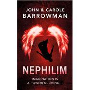 Nephilim by Barrowman, John; Barrowman, Carole, 9781781856413