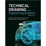 Technical Drawing with Engineering Graphics by Giesecke, Frederick E; Mitchell, Alva; Spencer, Henry C; Hill, Ivan L; Dygdon, John T; Novak, James E.; Loving, R. O.; Lockhart, Shawna; Johnson, Cindy, 9780134306414