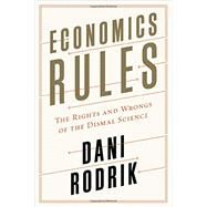 Economics Rules by Rodrik, Dani, 9780393246414