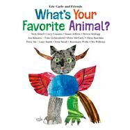 What's Your Favorite Animal? by Carle, Eric; Carle, Eric, 9780805096415