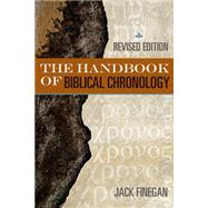 Handbook of Biblical Chronology by Finegan, Jack, 9781619706415