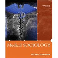 Medical Sociology by Cockerham; William, 9780205896417