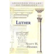 Luther by Hendrix, Scott H., 9780687656417