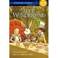 Alice in Wonderland by CARROLL, LEWISLOEHR, MALLORY, 9780375866418