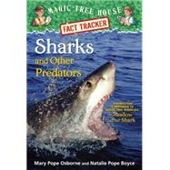 Sharks and Other Predators by OSBORNE, MARY POPEBOYCE, NATALIE POPE, 9780385386418