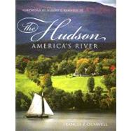 The Hudson by Dunwell, Frances F., 9780231136419