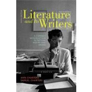 Literature and Its Writers : A Compact Introduction to Fiction, Poetry, and Drama by Charters; Charters, 9780312556419