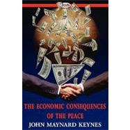 The Economic Consequences of the Peace by Keynes, John Maynard, 9781604506419