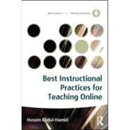 Best Instructional Practices for Teaching Online by Abdul-Hamid,Husein, 9780415886420