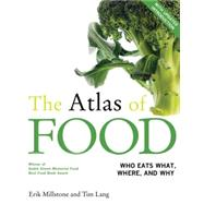 The Atlas of Food by Millstone, Erik; Lang, Tim; Nestle, Marion, 9780520276420