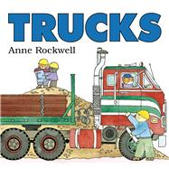 Trucks by Rockwell, Anne, 9780802736420