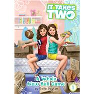 A Whole New Ball Game by Payton, Belle, 9781481406420