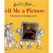 Tell Me a Picture by Blake, Quentin, 9781847806420