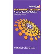 MyLab Math for Trigsted/Bodden/Gallaher Beginning Algebra -- Access Card by Trigsted, Kirk; Gallaher, Randall; Bodden, Kevin, 9780321726421