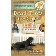 Death Takes the Cake by Wells, Melinda, 9780425226421