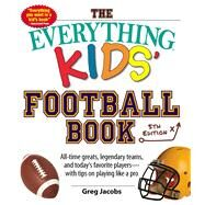 The Everything Kids' Football Book by Jacobs, Greg, 9781440596421