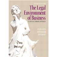 The Legal Environment of Business by Kubasek, Nancy K.; Brennan, Bartley A.; Browne, M. Neil, 9780133546422
