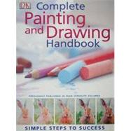 The Complete Painting and Drawing Handbook by Watson, Lucy, 9780756656423