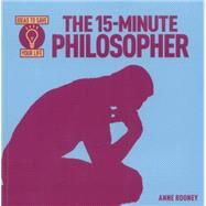 The 15-minute Philosopher by Rooney, Anne, 9781782126423