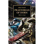Praetorian of Dorn by French, John, 9781784966423