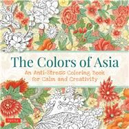 The Colors of Asia by Tuttle Publishing, 9780804846424