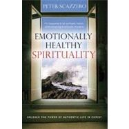 Emotionally Healthy Spirituality by Unknown, 9780849946424