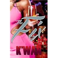The Fix by K'WAN, 9781601626424