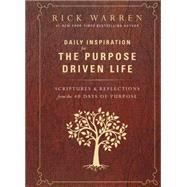 Daily Inspiration for the Purpose Driven Life by Warren, Rick, 9780310346425