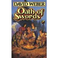 Oath of Swords by David Weber, 9780671876425
