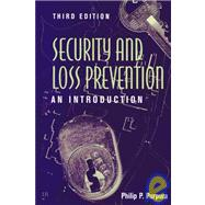 Security and Loss Prevention : An Introduction by Purpura, Philip P., 9780750696425