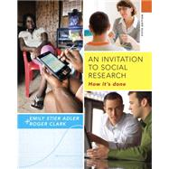 An Invitation to Social Research by Adler; Clark, 9781285746425