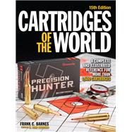 Cartridges of the World by Woodard, W. Todd, 9781440246425