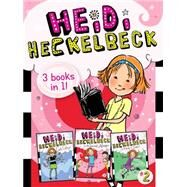 Heidi Heckelbeck: Heidi Heckelbeck Gets Glasses / Heidi Heckelbeck and the Secret Admirer / Heidi Heckelbeck Is Ready to Dance! by Coven, Wanda; Burris, Priscilla, 9781481456425
