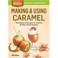 Making & Using Caramel by Collins, Bill, 9781612126425