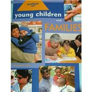 Spotlight on Young Children and Families by Koralek, Derry, 9781928896425