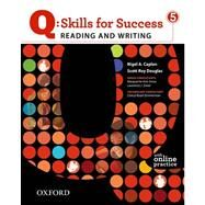 Q: Skills for Success 5 Reading & Writing Student Book with Student Access Code Card by , 9780194756426