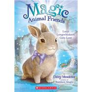 Lucy Longwhiskers Gets Lost (Magic Animal Friends #1) by Meadows, Daisy, 9780545686426