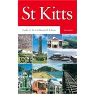 St. Kitts: Cradle of the Caribbean by Dyde, Brian, 9781405066426