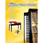 Alfred's Premier Piano Course by Kowalchyk, Gayle; Lancaster, E. L., 9781470626426