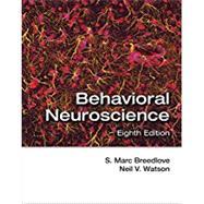 Behavioral Neuroscience by Breedlove, S. Marc; Watson, Neil V., 9781605356426