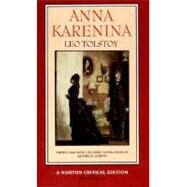 Anna Karenina: The Maude Translation: Backgrounds and Sources Criticism (Norton Critical Edition) by TOLSTOY,LEO, 9780393966428