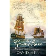 The Great Race: The Race Between the English and the French to Complete the Map of Australia by Hill, David; ; ; ;, 9781408706428