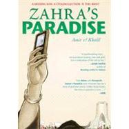 Zahra's Paradise by Amir; Khalil, 9781596436428