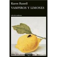 Vampiros y limones /Vampries and Lemons by Russell, Karen; Blanco, Victoria Alonso, 9786074216431
