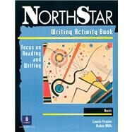 Supplement: NorthStar Basic Writing Workbook - NorthStar: Focus on Reading and Writing Basic Level 1 by Maher, 9780130306432