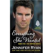 Everything She Wanted by Ryan, Jennifer, 9780062396433