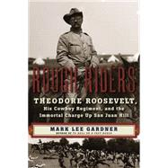 Rough Riders by Gardner, Mark Lee, 9780062466433