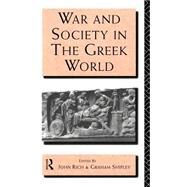War and Society in the Greek World by Rich; JOHN, 9780415066433